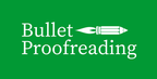 Bullet Proofreading reviews