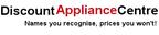 Discount Appliance Centre reviews