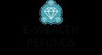 E-Wealth Refunds reviews