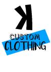 K Custom Clothing reviews