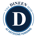 The Dineen Team at Keystone Funding reviews