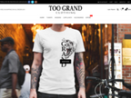Too Grand Clothing reviews