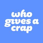 Who Gives A Crap reviews